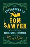 The Adventures of Tom Sawyer and Tom Sawyer, Detective (Evergreens)