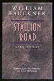 Stallion Road: A Screenplay (0878053719) by Faulkner, William