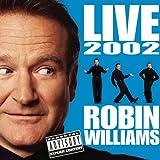 Robin Williams Live 2002