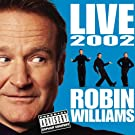 Robin Williams Live 2002
