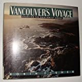 img - for Vancouver's Voyage: Charting the Northwest Coast, 1791-1795 book / textbook / text book
