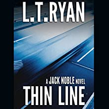 Thin Line (       UNABRIDGED) by L. T. Ryan Narrated by Dennis Holland