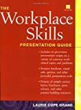 img - for The Workplace Skills Presentation Guide (Book with Diskette for Windows) book / textbook / text book