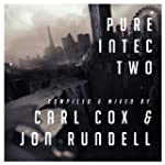 Pure Intec 2 Mixed by Carl Cox & Jon...