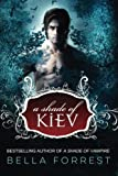 A Shade of Kiev (Volume 1)