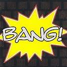 Bang! [Explicit]