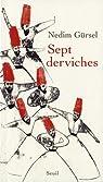 Sept Derviches par Gürsel