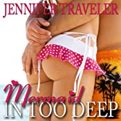 Mermaid: In Too Deep | [Jennifer Traveler]