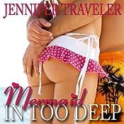 Mermaid: In Too Deep | [Jennifer Traveler]