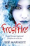 FrostFire (Daughter of the Flames) Zoe Marriott