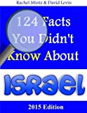 img - for 124 Facts You Didn't know About Israel: New Edition book / textbook / text book