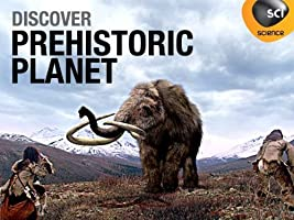 Prehistoric Planet: Volume 1