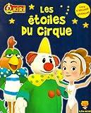 echange, troc Les Armateurs - Kiri le Clown : Les étoiles du cirque : Livre d'activités éducatives