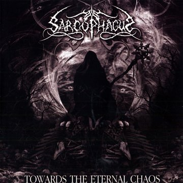 Towards the Eternal Chaos by Sarcophagus