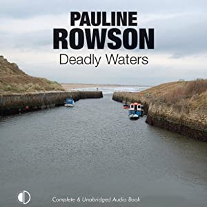 Deadly Waters | [Pauline Rowson]