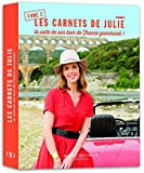 Carnets de Julie (Tome 2) : la suite de son tour de France gourmand