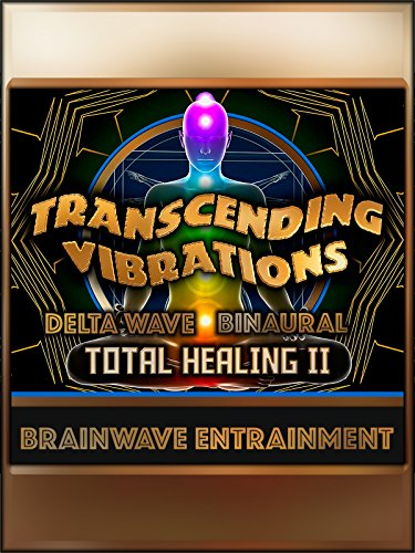 Total Healing II - (Part 5) Delta Binaural Meditation