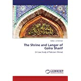 The Shrine and Langer of Golra Sharif: (A Case Study of Pakistani Shrine)
