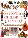 How Children Lived (0756618061) by Rice, Chris