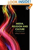 Media, Religion and Culture: An Introduction
