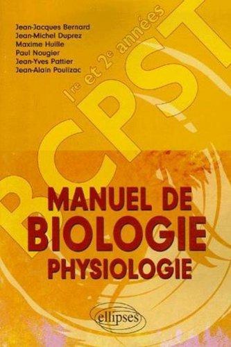 Manuel de Biologie Physiologie Classes de BCPST 1e et 2e années
