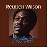 Bad Stuffby Reuben Wilson