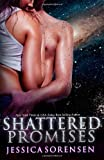 Shattered Promises (Volume 1)