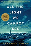 All the Light We Cannot See: A Novel (1476746583) by Doerr, Anthony