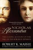 Nicholas and Alexandra: Robert K. Massie: 9780345438317: Amazon.com: Books