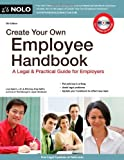 img - for Create Your Own Employee Handbook: A Legal & Practical Guide for Employers 5th edition by Guerin J.D., Lisa, DelPo Attorney, Amy (2011) Paperback book / textbook / text book