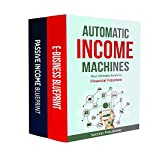 Automatic Income Machines: Your Ultimate Guide to Financial Freedom |  Success Publishing