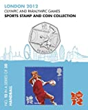 London 2012 Olympic and Paralympic Games sports Stamp and Coin Collection - HANDBALL (No.12 in a set of 30)