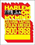 img - for Harlem on My Mind: Cultural Capital of Black America, 1900-1968 book / textbook / text book