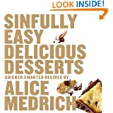 Sinfully Easy Delicious Desserts