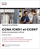 echange, troc Wendell Odom - Préparation à la certification CCNA ICND1 et CCENT , 2ème Ed