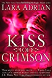 Lara Adrian Kiss of Crimson (Midnight Breed)