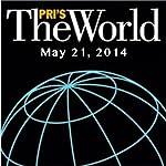The World, May 21, 2014 | Lisa Mullins