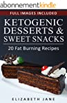 Low Carb: Ketogenic Desserts & Sweet...