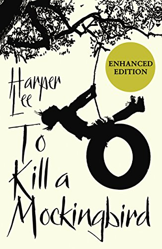 Harper Lee - To Kill A Mockingbird: Enhanced Edition