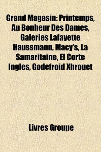 grand-magasin-printemps-au-bonheur-des-dames-galeries-lafayette-haussmann-macys-la-samaritaine-el-co