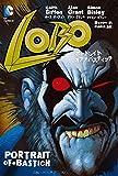LOBO ポートレイト・オブ・ア・バスティッチ (DC COMICS)