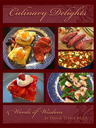 Culinary Delights: & Words of Wisdom by Terrie Biggs