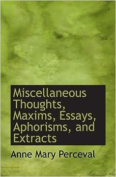 Reflections essays aphorisms autobiographical writings ed peter demetz ...