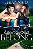 img - for Where They Both Belong (Corbin's Bend Prequel) book / textbook / text book