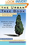 The Urban Tree Book: An Uncommon Fiel...