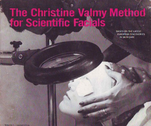 the-christine-valmy-method-for-scientific-facials-volume-i-iv