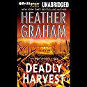 Deadly Harvest (       UNABRIDGED) by Heather Graham Narrated by Phil Gigante