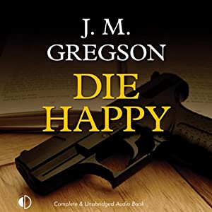 Die Happy: A Lambert and Hook Mystery | [J. M. Gregson]