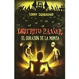 El corazón de la momia (Distrito P.A.V.O.R.)