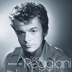 Autour De Serge Reggiani